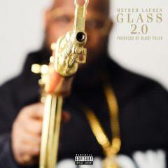 Meyhem Lauren & Harry Fraud – Glass 2.0 (2020)