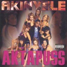 Akinyele – Aktapuss (1999)