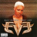 Eve – Let There Be Eve…Ruff Ryders' First Lady (1999)