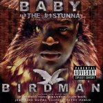 Baby aka Birdman – Birdman (2002)