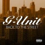 G-Unit – Back To The Streets (2014)