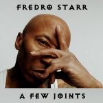 Fredro Starr – A Few Joints (2020)