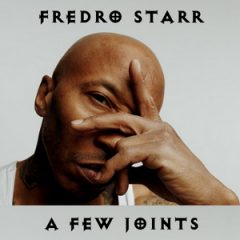 Fredro Starr – A Few Joints (2020)