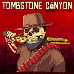 Wisecrvcker & DirtyDiggs – Tombstone Canyon (2020)