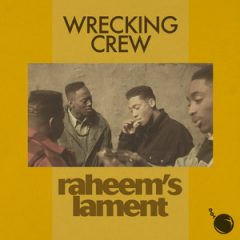 Wrecking Crew – Raheem's Lament (2020)