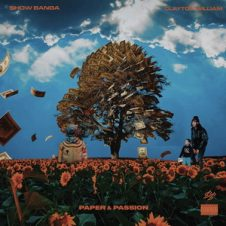 Show Banga & Clayton William – Paper & Passion (2020)
