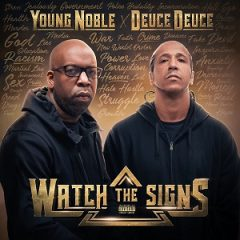 Young Noble & Deuce Deuce – Watch the Signs (2020)