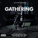Sir Veterano – The Gathering (2020)