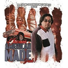 Mr. Capone-E & Dank 1 – Chicano American Made (2020)