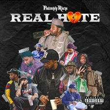 Philthy Rich – Real Hate (2020)