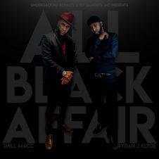 Shill Macc x Rydah J. Klyde – All Black Affair (2020)