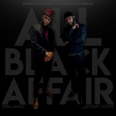 Shill Macc x Rydah J. Klyde – All Black Affair (2020)