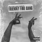Celly Ru & Uzzy Marcus – Friendly Fire Gang (2020)