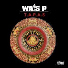 Wais P – T.A.P.A.S. EP (2020)