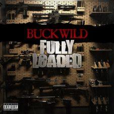Buckwild – Fully Loaded (2020)