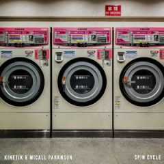 K.I.N.E.T.I.K. & Micall Parknsun – Spin Cycle (2020)