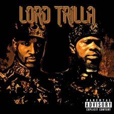 DJ Lord Jazz & Tru Trilla – Lord Trilla (2020)