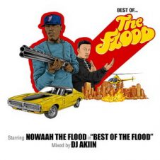Nowaah The Flood – Best Of The Flood (Mixed by DJ Akiin) (2020)