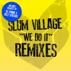 Slum Village – We Do It Remixes (2020)