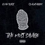 G Fam Black & CloaqxDagger – The Most Savage (2020)