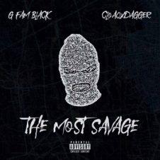 G Fam Black & CloaqxDagger – The Most Savage (2020)