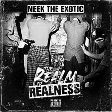 Neek The Exotic – THE Realm of Realness (2020)