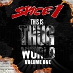 Spice 1 – This is Thug World Vol. 1 (2020)