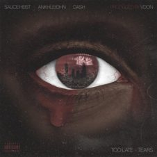 V Don, Sauce Heist, Ankhlejohn & Da$H – Too Late 4 Tears (2020)
