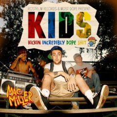 Mac Miller – K.I.D.S. (Kickin' Incredibly Dope Shit) (Deluxe) (2020)