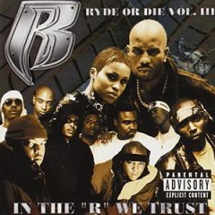 """Ruff Ryders – Ryde or Die Vol. 3: In the """"R"""" We Trust (2001)"""