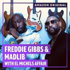 Freddie Gibbs & Madlib – The Diamond Mine Sessions (Amazon Original) with El Michels Affair (2020)