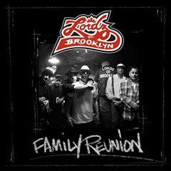 Lordz of Brooklyn – Family Reunion (2020)