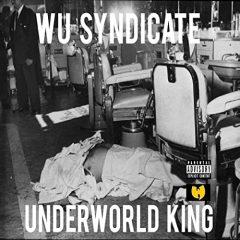 Wu-Syndicate – Underworld Kings (2020)