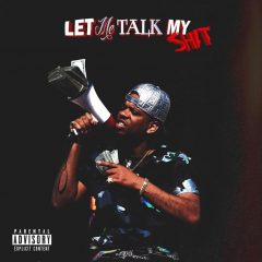 RJmrLA – Let Me Talk My Shit (2020)