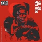 Flee Lord & Pete Rock – The People's Champ (2020)