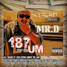 Mister D & Cold 187um – The 187 Album (2020)