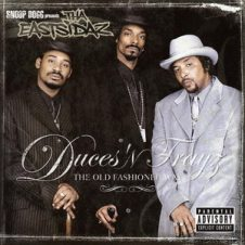 Tha Eastsidaz – Duces 'n Trayz: The Old Fashioned Way (2001)