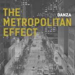 Anthony Danza – The Metropolitan Effect (2020)