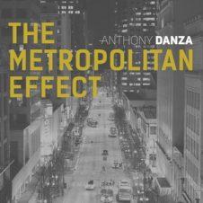 Anthony Danza – The Metropolitan Effect (2020)