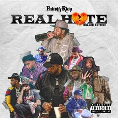 Philthy Rich – Real Hate (Deluxe Edition) (2020)