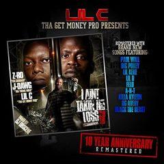 LiL C – Ain't Takin' No Loss (10 Year Anniversary) (2020)