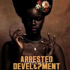 Arrested Development – Don't Fight Your Demons (2020)