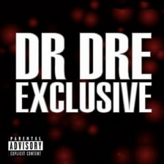Dr. Dre – Exclusive (Unreleased) (2001)
