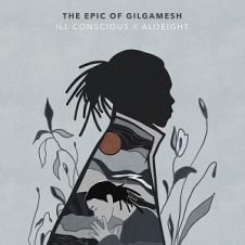 Ill Conscious – The Epic Of Gilgamesh (2020)