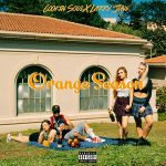 Cookin Soul & Larry June – Orange Season (2020)