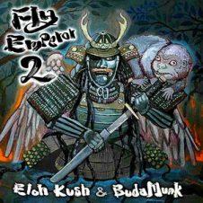 Eloh Kush & Budamunk – FLY Emperor 2