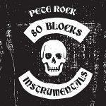 Pete Rock – 80 Blocks Instrumentals (2020)