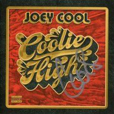 Joey Cool – Coolie High (2020)