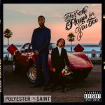 Polyester the Saint – For the Player in You Too (2020)