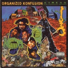Organized Konfusion – Stress: The Extinction Agenda (1994)